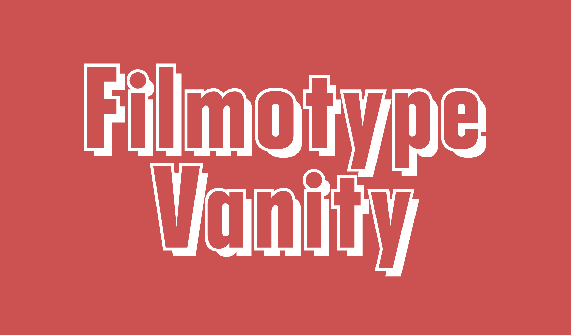Filmotype Vanity Banner Name 2240