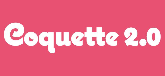 Coquette 2.0