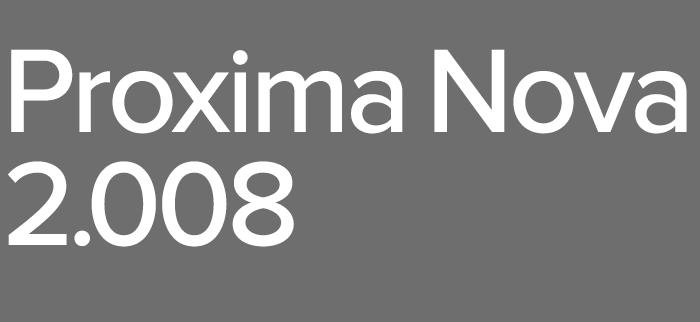Proxima Nova 2.008