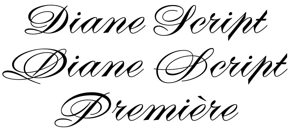 Diane Script and Diane Script Premiere.