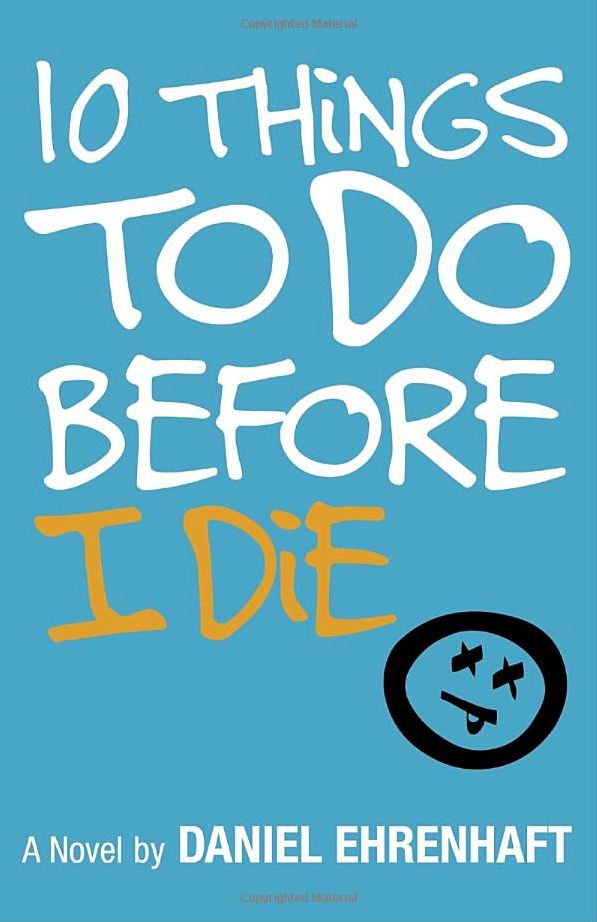 Cover of '10 Things To Do Before I Die'